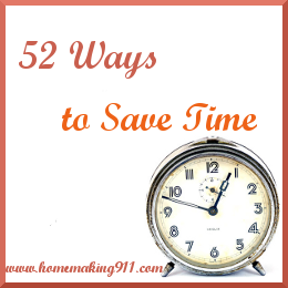 52 Ways to Save Time: Stop Wasting It